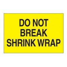 "2 x 3 ""Do Not Break Shrink Wrap"" Lables, DL1104"